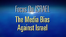 FOI Episode #12: Media Bias Against Israel