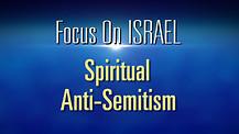 FOI Episode #13: Spiritual Ant-Semtism