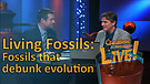 (4-05) Living Fossils: Fossils that debunk evolution (Creation Magazine LIVE!)
