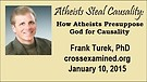 Atheists Steal Causality