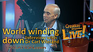 (3-20) World winding down – an interview with Dr Carl Wieland (Creation Magazine LIVE!)