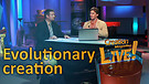 (2-14) Evolutionary creation (Creation Magazine LIVE!)