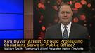 Kim Davis' Arrest:  Should Professing Christia...