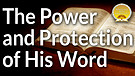 The Power and Protection of His Word Service Pre...