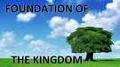 Foundation of the Kingdom