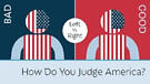 How do you judge America?