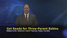Get Ready for Three-Parent Babies