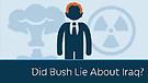 Did Bush Lie About Iraq?