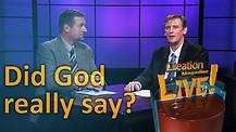 (5-14) Did God really say?