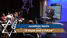 Jonathan Bernis: A Hope and a Future (Part 2) (May 3, 2016)
