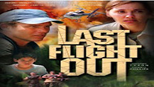 The Last Flight Out - Movie Trailer