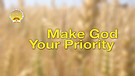 Make God Your Priority Service