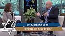 Dr. Caroline Leaf: Switch on Your Brain (Part 3)...