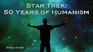 Star Trek: 50 Years of Humanism