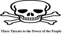 Three Threats to the Power of the People