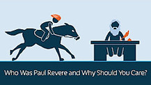 Who Was Paul Revere and Why Should You Care