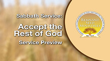 Accept the Rest of God Service Preview