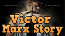 The Victor Marx Story - When Impossible Is The O...