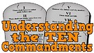 Understanding God's 10 Commandments
