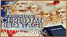 America's Christian Heritage, Documentary on America's Christian History