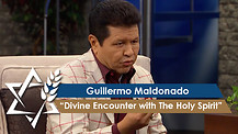 Guillermo Maldonado | Divine Encounter with The Holy Spirit