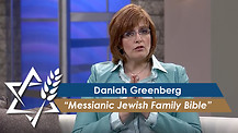 Daniah Greenberg | Messianic Jewish Family Bible
