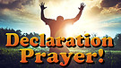 Declaration Prayer - Declaring God's Will Over Y...