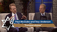 Paul McGuire and Troy Anderson | Trumpocalypse