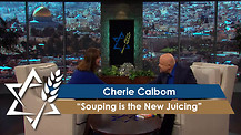 Cherie Calbom | Souping is the New Juicing
