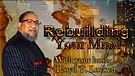 Rebuilding Your Mind