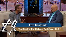 Ezra Benjamin | Confessing the Hebrew Scriptures – The Lord Almighty, Pt. 2