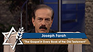 Joseph Farah | The Gospel in Every Book of the O...