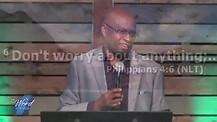 Don't Worry About Anything - Pastor Fule Badoe Part 1