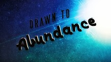 Drawn to Abundance: Part 1- Pastors Shannon & Karin Carroll