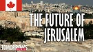 The Future of Jerusalem