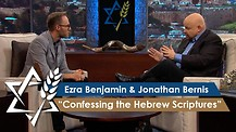 Rabbi Jonathan Bernis and Ezra Benjamin | The Lord Your Healer – Confessing the Hebrew Scriptures