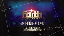 Faith On Fire 2019 Coming Soon