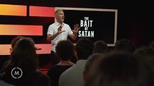 03-18-2019 - Bait Of Satan