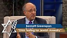 Bennett Greenspan | DNA Testing for Jewish Ansestry