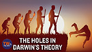 Evolution: What are holes in Darwin'...