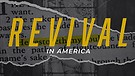 Revival in America - Part Three | Pastor Garry W...