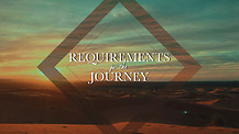 Requirements for the Journey