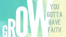 Grow: Part 4