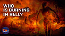 Who is Burning in Hell?