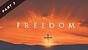 Freedom - Part Three | Pastor Garry Wiggins