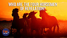 Who Are the Four Horsemen of Revelation?