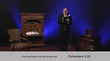 Colossians Chapter 3 Part 4