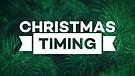 Christmas Timing