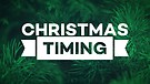 Christmas Timing