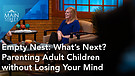 Michele Howe | Empty Next: What's Next? Parenting Adult Children without Losing Your Mind | Main Str